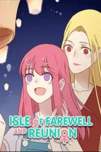 Isle of Farewell And Reunion