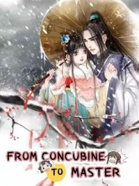 From Concubine to Master