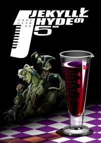 Jekyll & Hyde 5M, JEKYLLとHYDEの5m