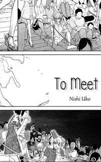To Meet (nishi Uko)