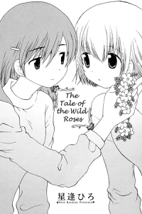 The Tale of the Wild Roses
